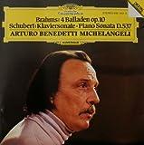Brahms: 4 Balladen Op. 10; Schubert: Klaviersonate - Piano Sonata D.537