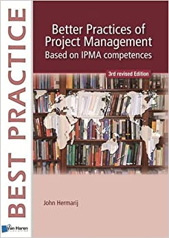 Book Better Practices of Project Management Based on IPMA Competences (Best Practice)