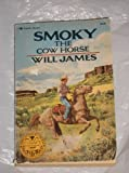 Smoky, the Cow Horse, Will James, 0689711719