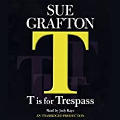 T Is for Trespass: Kinsey Millhone Series, Book 20 | Sue Grafton