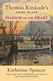 img - for Harbor of the Heart (Thomas Kinkade's Angel Island) book / textbook / text book