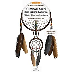 Simboli sacri degli indiani d'America [Sacred Symbols of Native Americans]