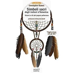 Simboli sacri degli indiani d'America [Sacred Symbols of Native Americans] Audiobook