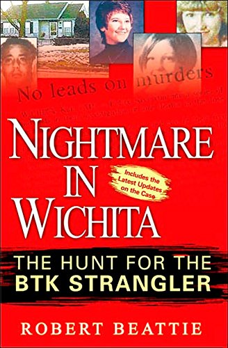 Nightmare in Wichita: The Hunt For The BTK Strangler