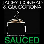 Sauced: A Facile Restaurant Short Story | Jacey Conrad, Gia Corona