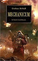 L'Hérésie d'Horus, Tome 8 : Mechanicum : Le savoir c'est le pouvoir