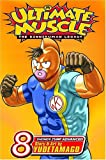 Ultimate Muscle, Volume 8: The Kinnikuman Legancy (Ultimate Muscle: The Kinnikuman Legacy) by Yudetamago (6-Sep-2005) Paperback