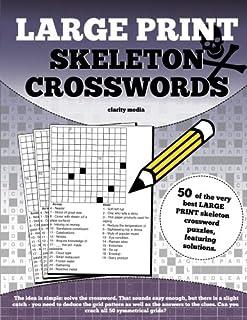 Large Print Skeleton Crosswords & Skeleton Crosswords: 50 of the best skeleton crosswords: Volume 1 ... 25forcollege.com