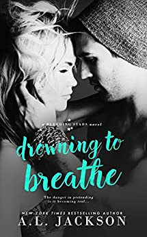 Drowning to Breathe (Bleeding Stars Book 2) by [Jackson, A.L.]