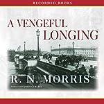 A Vengeful Longing | R. N. Morris