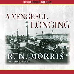 A Vengeful Longing