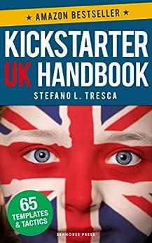 Kickstarter UK Handbook by [Tresca, Stefano L., iSeed]