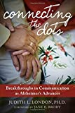 img - for Connecting the Dots: Breakthroughs in Communication as Alzheimer's Advances book / textbook / text book