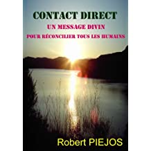 CONTACT DIRECT...: Un message Divin (French Edition)