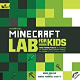 img - for Unofficial Minecraft Lab for Kids: Family-Friendly Projects for Exploring and Teaching Math, Science, History, and Culture Through Creative Building (Hands-On Family) book / textbook / text book