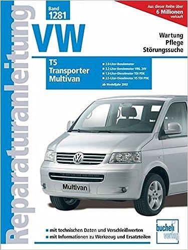 Ab Modelljahr 2003 Reparaturanleitung VW Transporter T5,Multivan