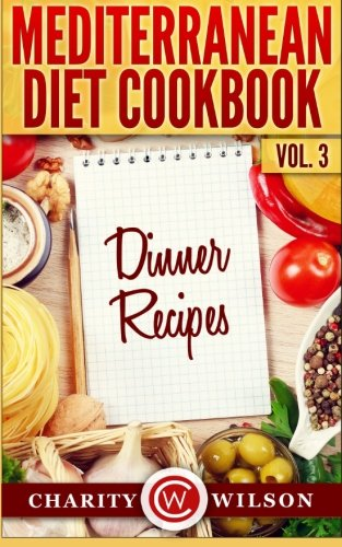 Mediterranean Diet Cookbook Dinner Recipes