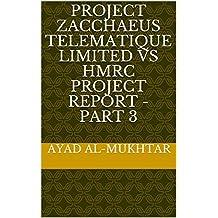 Project Zacchaeus Telematique Limited vs HMRC Project Report - Part 3