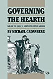 Governing the Hearth, Michael Grossberg, 0807842257
