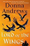 Lord of the Wings: A Meg Langslow Mystery (Meg Langslow Mysteries Book 19)