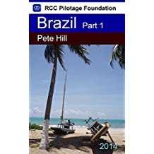 Cruising Guide to the Coast of Brazil Part 1: East Coast from Paraiba State to Bahia State