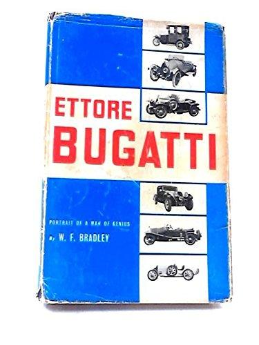 Ettore Bugatti: A biography