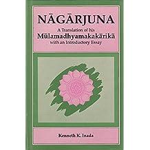 Mulamadhyamakakarika (Bibliotheca Indo-Buddhica) (English and Sanskrit Edition)
