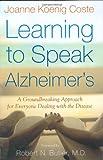 Learning to Speak Alzheimer's, Joanne Koenig Coste, 0618221255