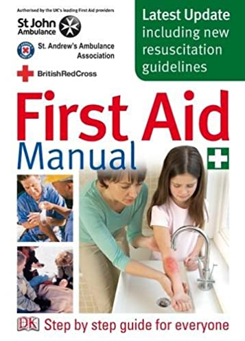 first aid manual the authorised manual of st john ambulance st rh amazon co uk first aid manual handling first aid manual uk