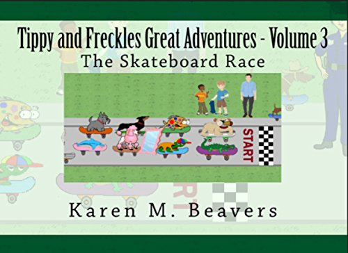 Tippy Freckles Great Adventures Skateboard ebook product image