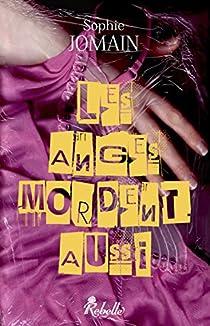 Felicity Atcock, tome 1 : Les anges mordent aussi par Jomain
