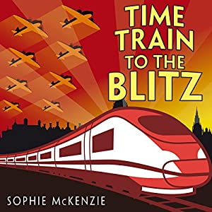 Time Train to the Blitz Audiobook