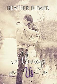 Always Us (We Were Us Series Book 2) by [Diemer, Heather]