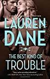 The Best Kind of Trouble (The Hurley Boys)