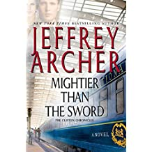 Mightier Than the Sword: A Novel (Clifton Chronicles)