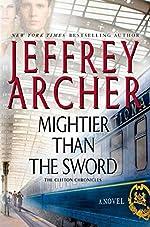 Mightier Than the Sword: A Novel (Clifton Chronicles Book 5)