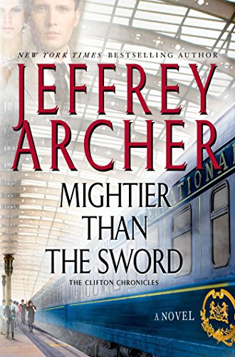 Mightier Than the Sword: A Novel (Clifton Chronicles Book 5)