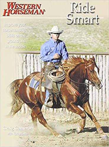 Ride Smart Improve Your Horsemanship Skills On The Ground And In