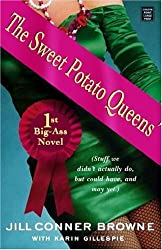 The Sweet Potato Queens' 1st Big-Ass Novel: Stuff We Didn't Actually Do, But Could Have, and May Yet (Platinum Readers Circle (Center Point))
