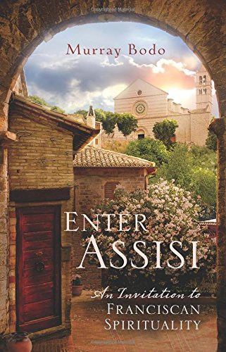 Book Cover: Enter Assisi: An Invitation to Franciscan Spirituality