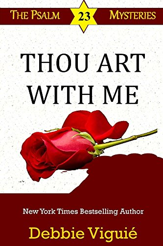 Thou Art With Me (Psalm 23 Mysteries Book 11)