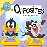 img - for Opposites (Baby Looney Toons) book / textbook / text book