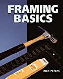 Framing Basics, Rick Peters, 1402711204