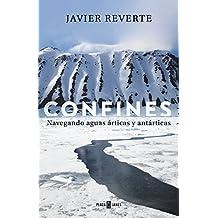 Confines: Navegando aguas árticas y antárticas (Spanish Edition)