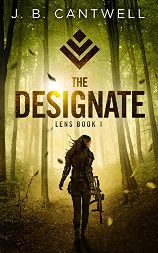 The Designate (Lens Book 1)