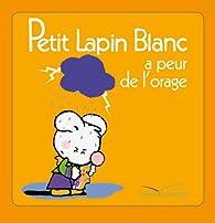 Petit Lapin Blanc a peur de l'orage - TV par Fabienne Boisnard