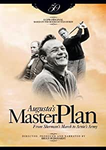 Augusta's Master Plan: From Sherman's March to Arnie's Army
