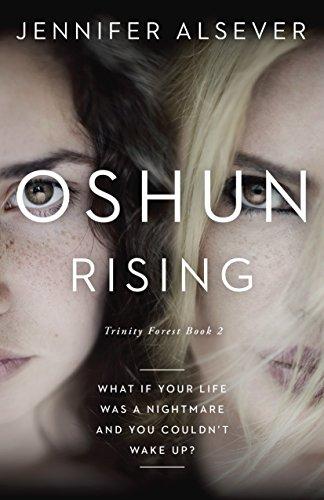 Oshun Rising: Trinity Forest Book 2 by [Alsever, Jennifer]