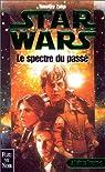 Star Wars, tome 33: Le Spectre du passé (La Main de Thrawn 1) par Zahn