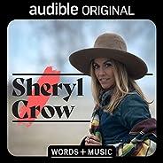 Sheryl Crow: Words + Music